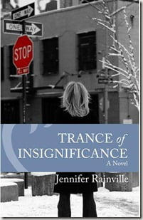 Jennifer Rainville book Trance in Insignificance