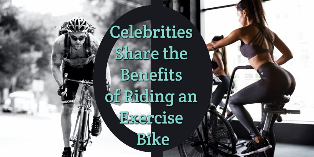 For many celebs the bike has become a popular and convenient workout and is clear to the eye that there are tons of benefits of riding an exercise bike!
