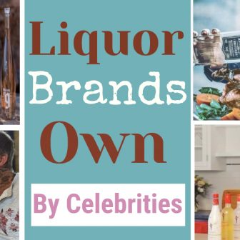 Liquor Brands Own by Celebrities